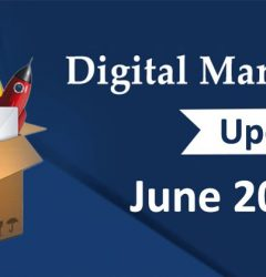 Digital Marketing June 2018 Updates